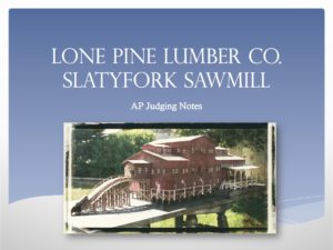 Lone Pine Lumber Co  Slatyfork Sawmill – Jamestown Trains